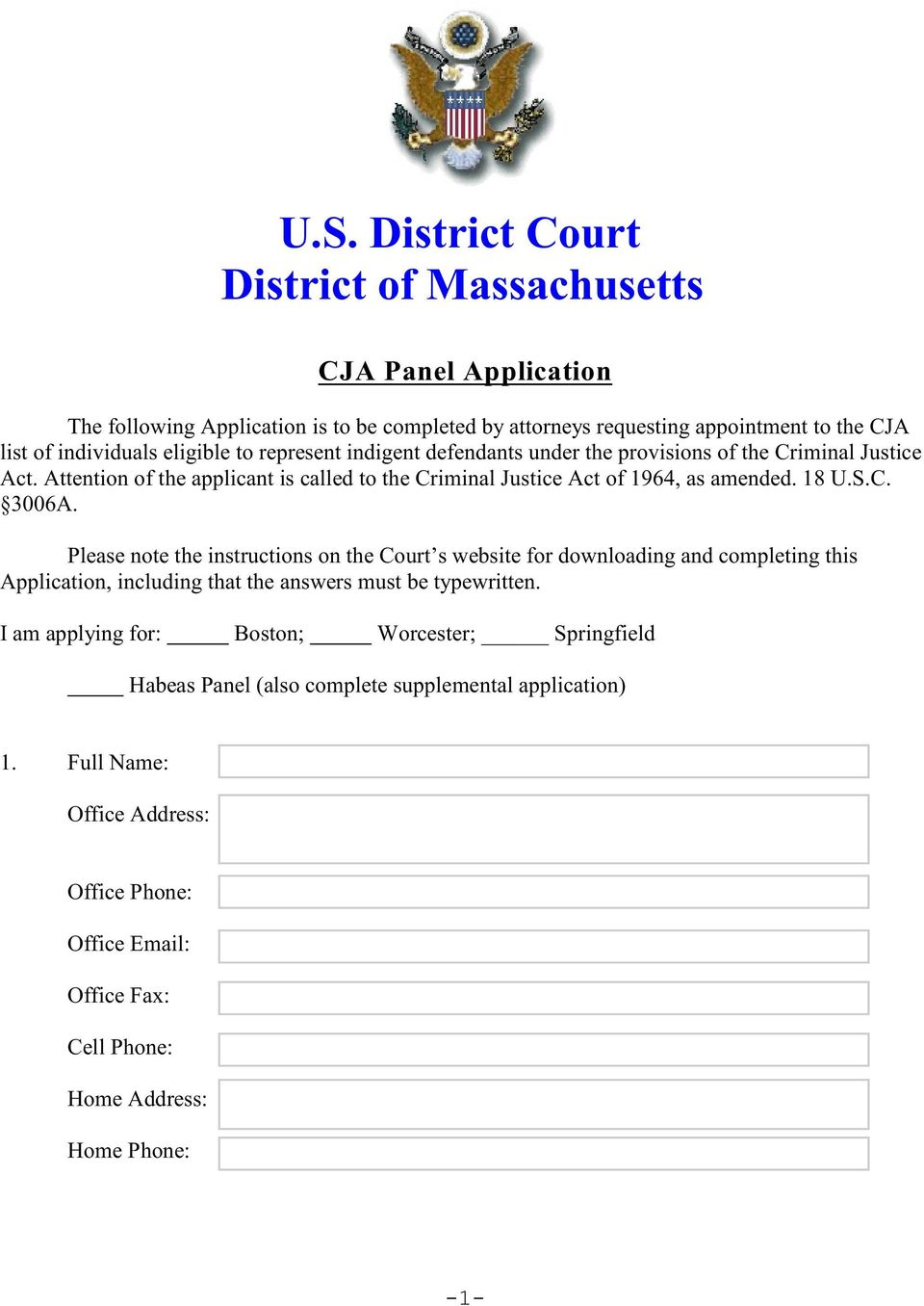 C. 3006A. Please note the instructions on the Court s website for downloading and completing this Application, including that the answers must be typewritten.