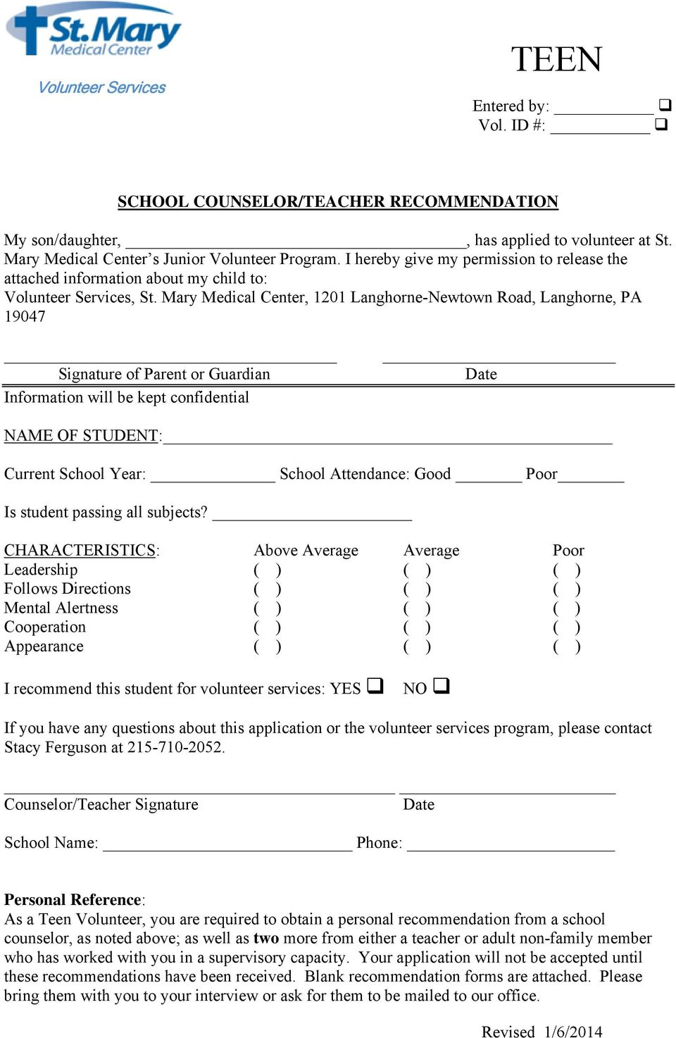 Mary Medical Center, 1201 Langhorne-Newtown Road, Langhorne, PA 19047 Signature of Parent or Guardian Information will be kept confidential Date NAME OF STUDENT: Current School Year: School