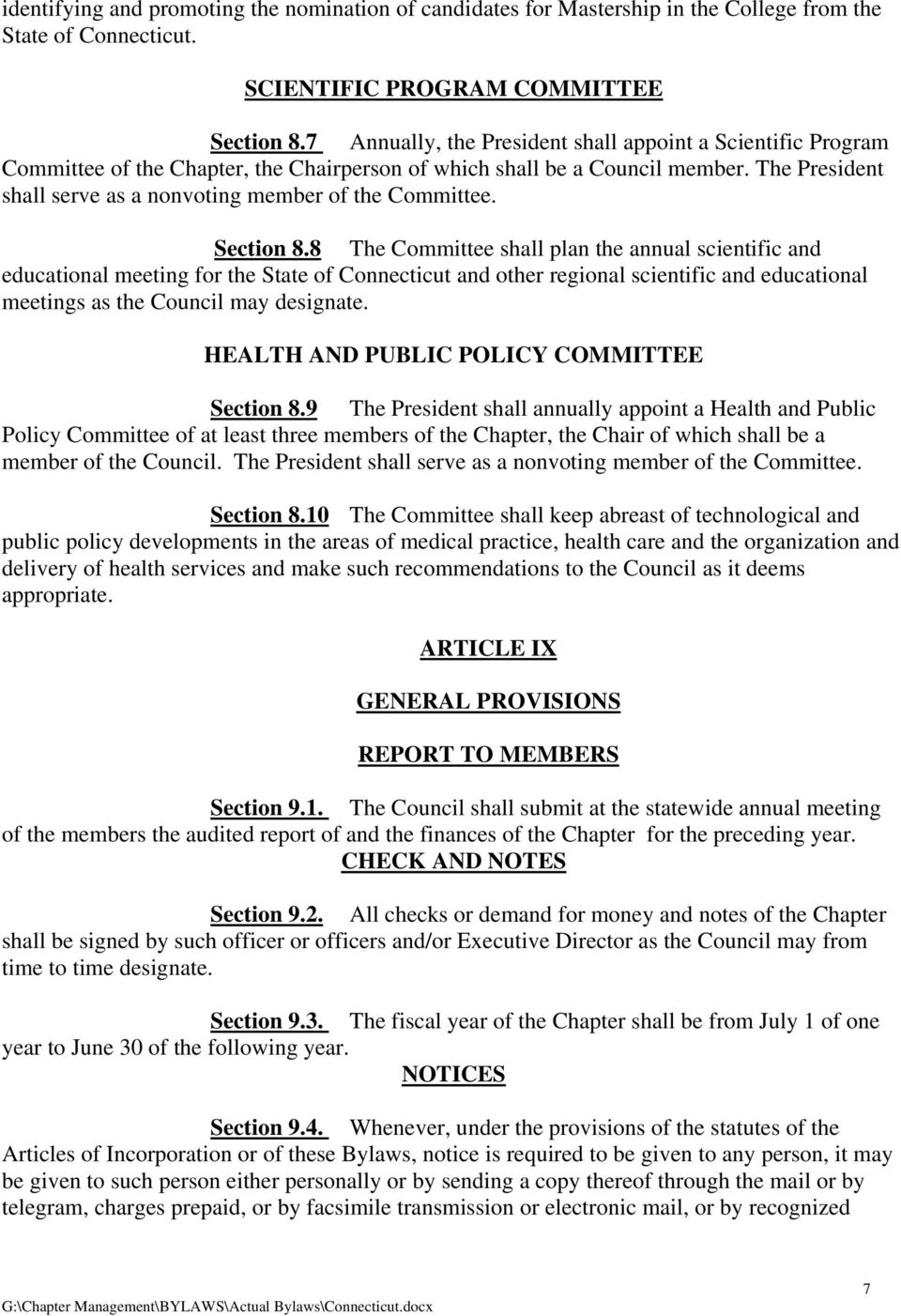The President shall serve as a nonvoting member of the Committee. Section 8.
