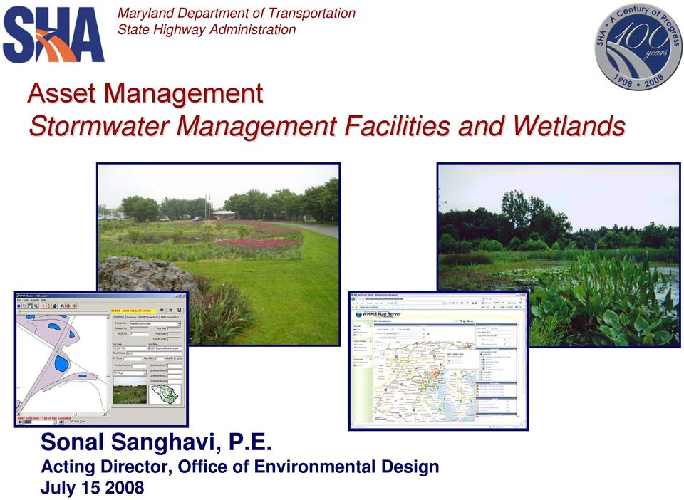 Management Facilities and Wetlands Sonal Sanghavi, P.