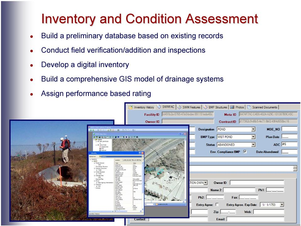 and inspections Develop a digital inventory Build a