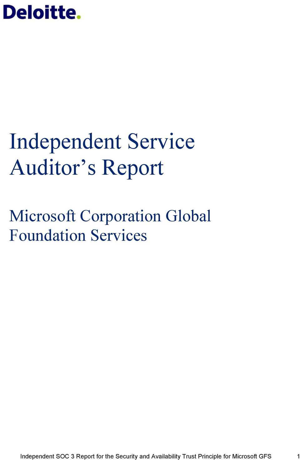 Services Independent SOC 3 Report for the