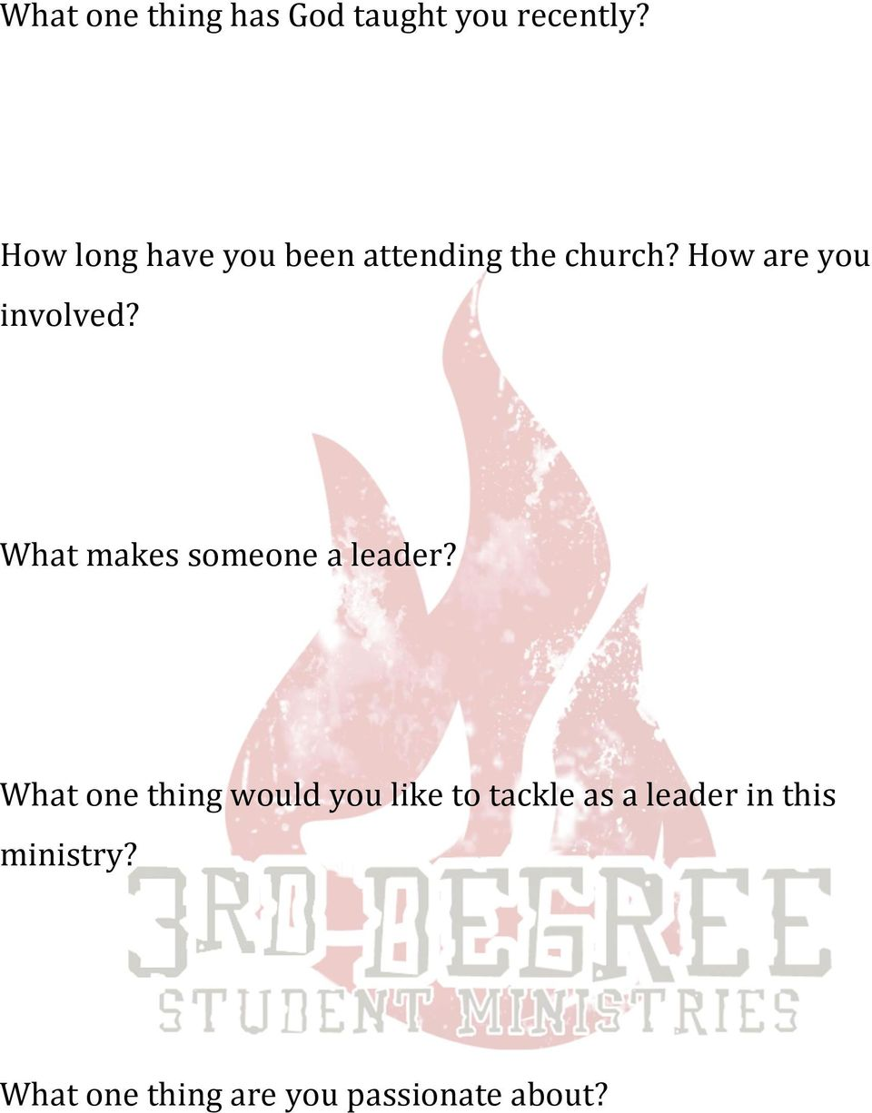 How are you involved? What makes someone a leader?