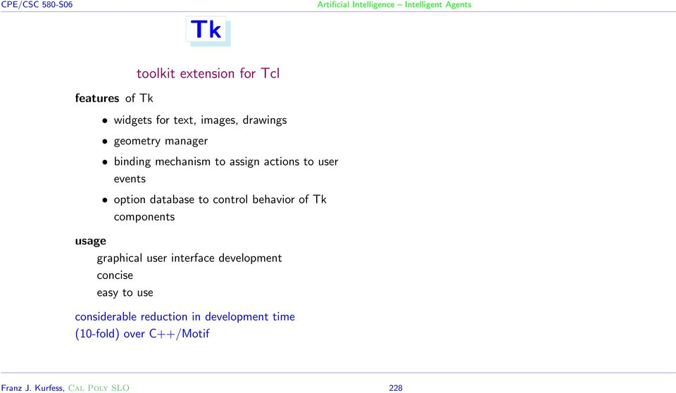 behavior of Tk components usage graphical user interface development concise easy to use