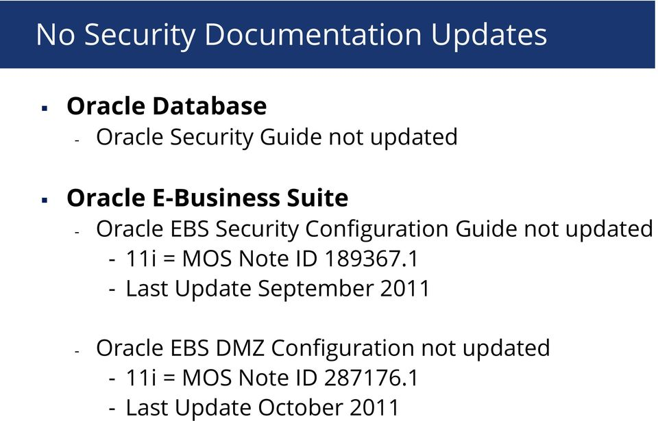 updated - 11i = MOS Note ID 189367.