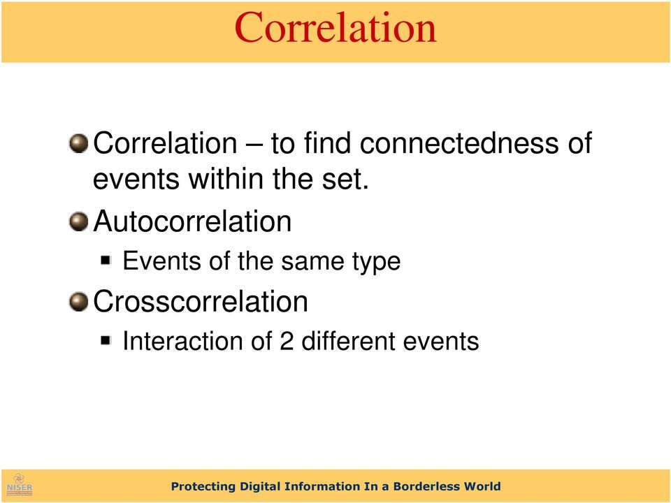 Autocorrelation Events of the same type