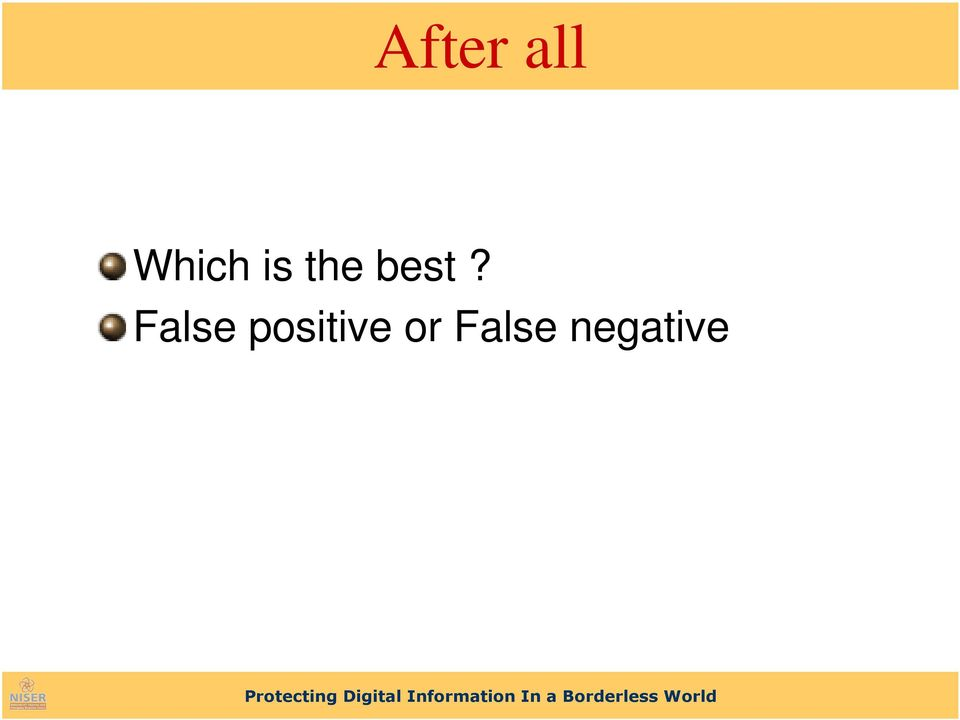 False positive
