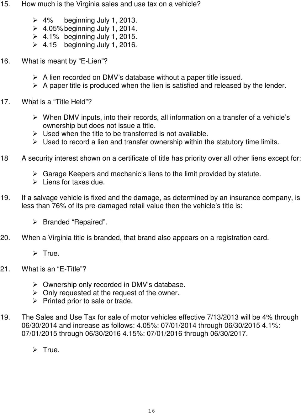 When DMV inputs, into their records, all information on a transfer of a vehicle s ownership but does not issue a title. Used when the title to be transferred is not available.