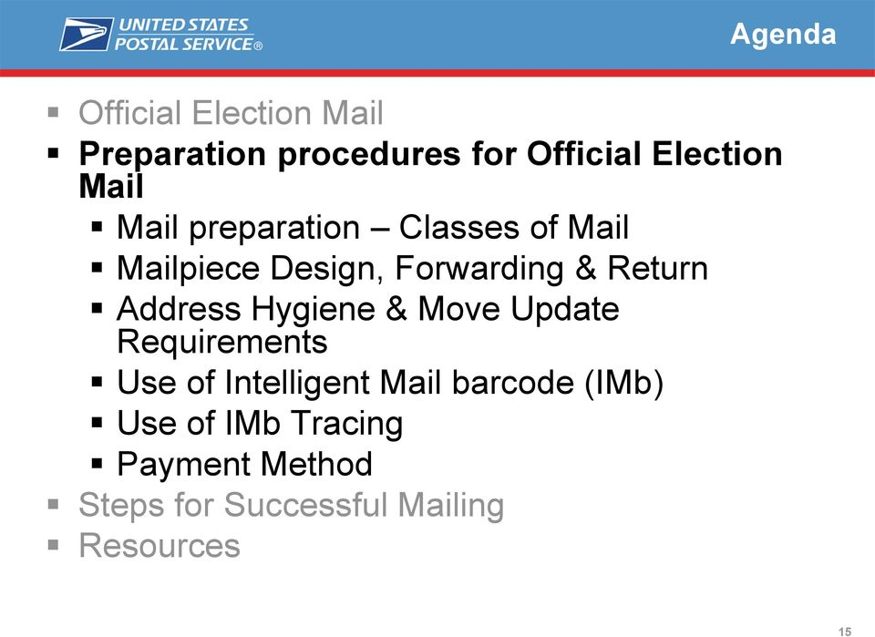 Address Hygiene & Move Update Requirements Use of Intelligent Mail barcode