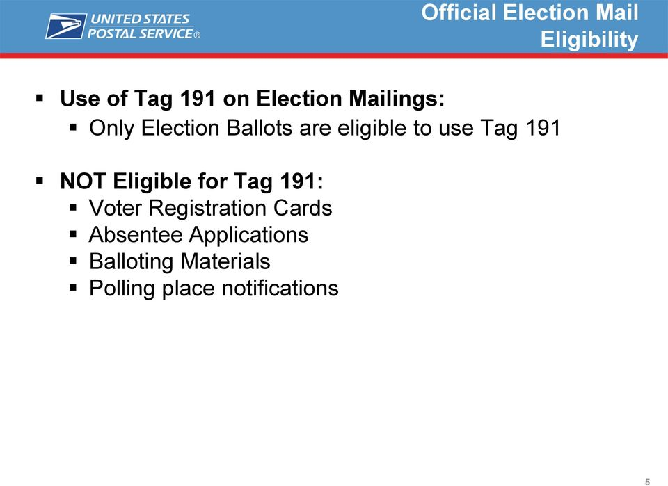 Tag 191 NOT Eligible for Tag 191: Voter Registration Cards