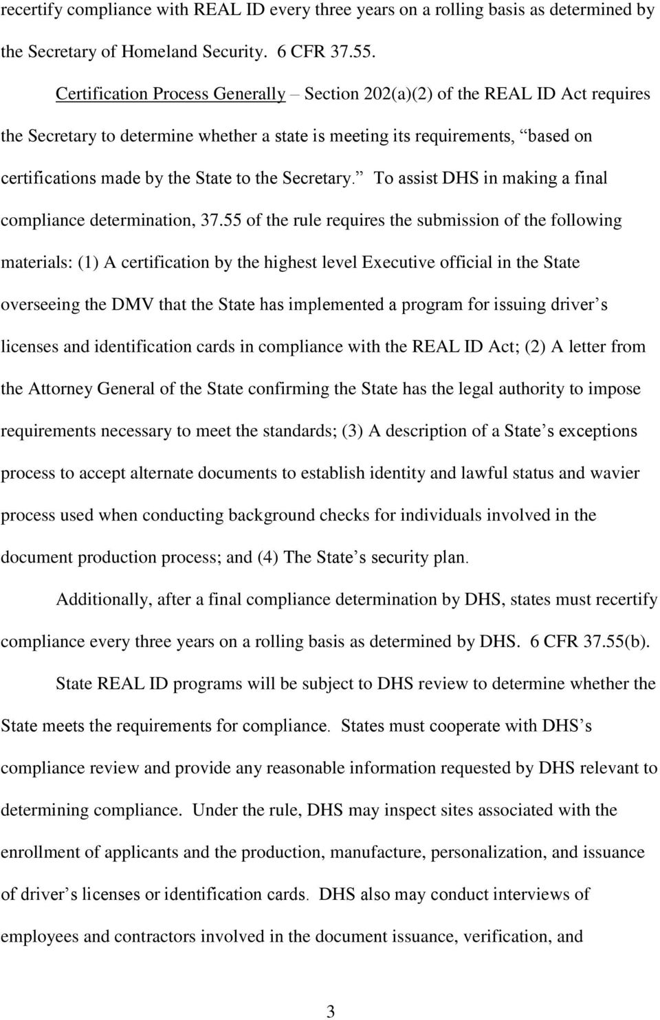 Secretary. To assist DHS in making a final compliance determination, 37.