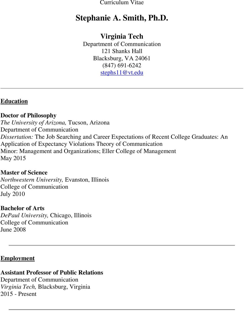 of Expectancy Violations Theory of Communication Minor: Management and Organizations; Eller College of Management May 2015 Master of Science Northwestern University, Evanston,