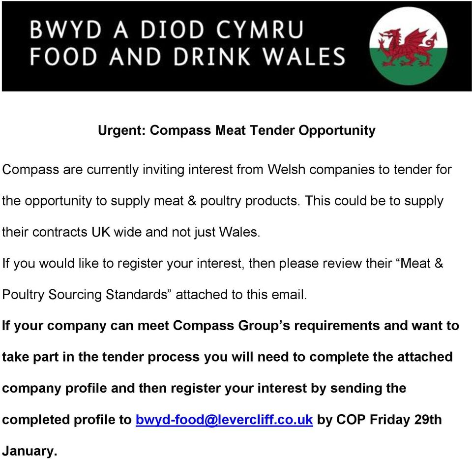 If you would like to register your interest, then please review their Meat & Poultry Sourcing Standards attached to this email.