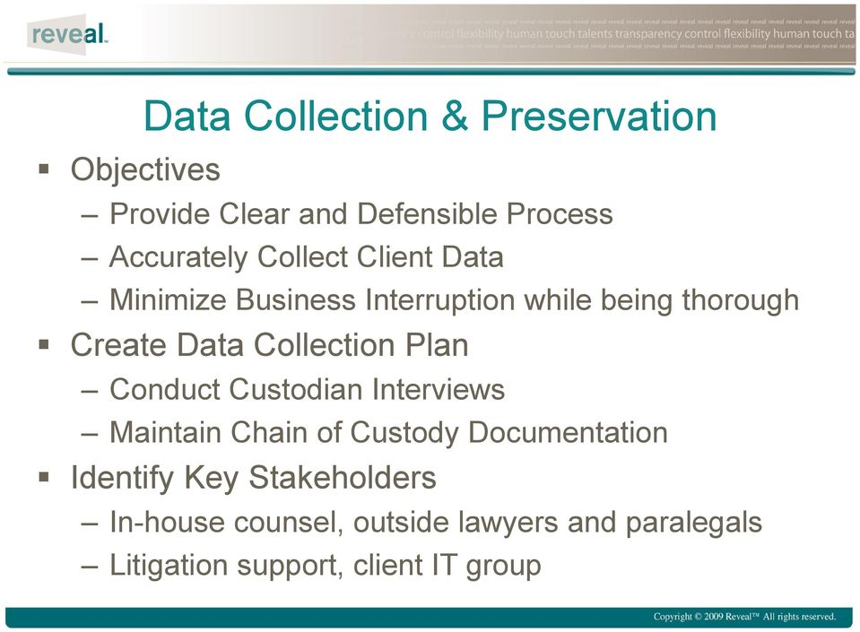 Collection Plan Conduct Custodian Interviews Maintain Chain of Custody Documentation