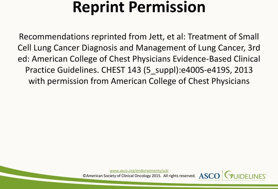 College of Chest Physicians Evidence-Based Clinical Practice Guidelines.
