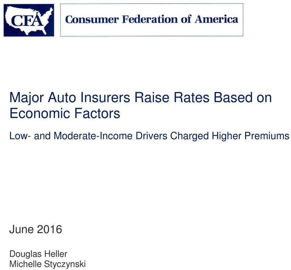 Moderate-Income Drivers Charged Higher
