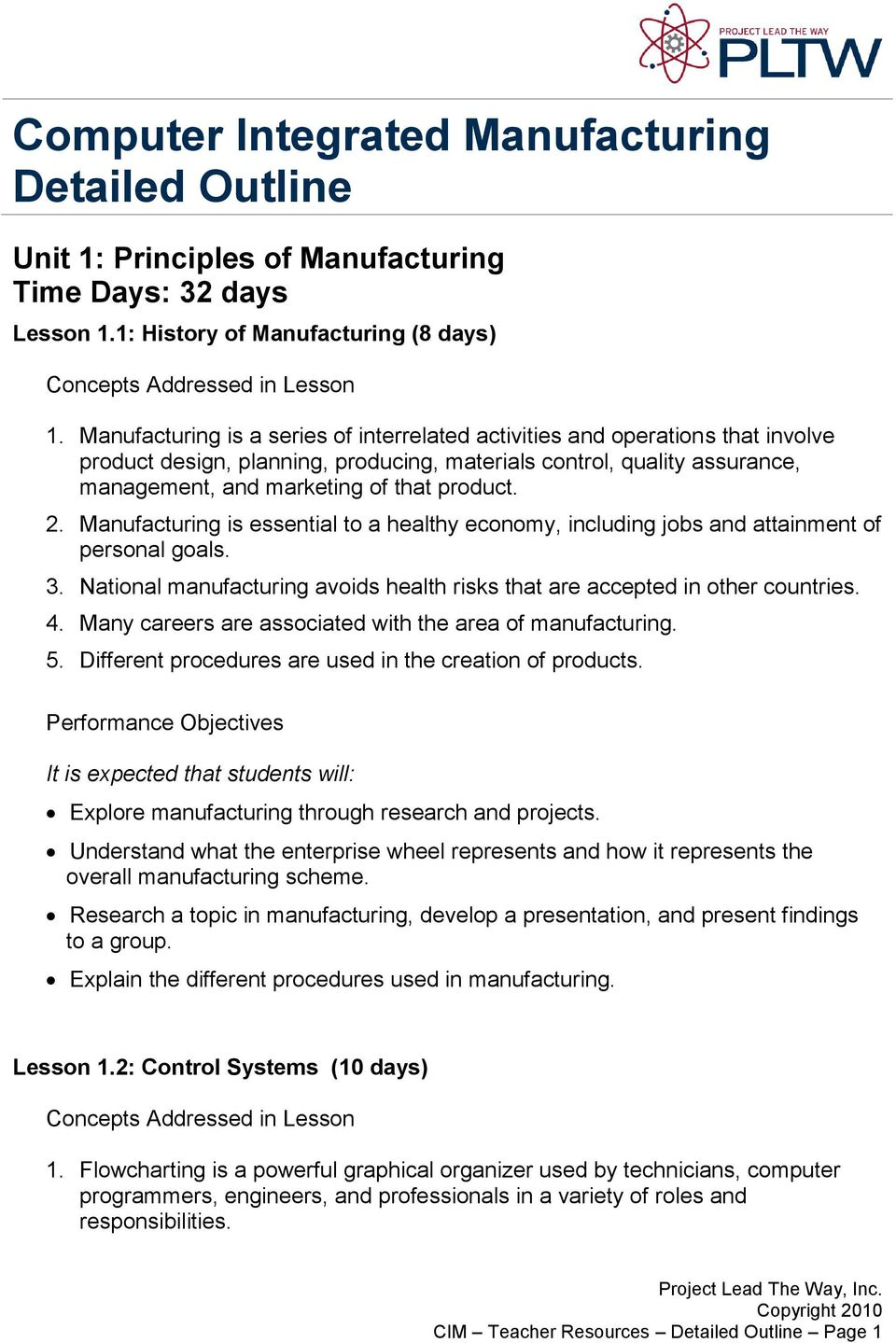 2. Manufacturing is essential to a healthy economy, including jobs and attainment of personal goals. 3. National manufacturing avoids health risks that are accepted in other countries. 4.