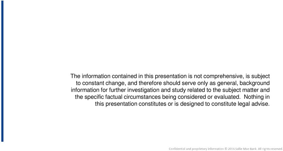 investigation and study related to the subject matter and the specific factual circumstances