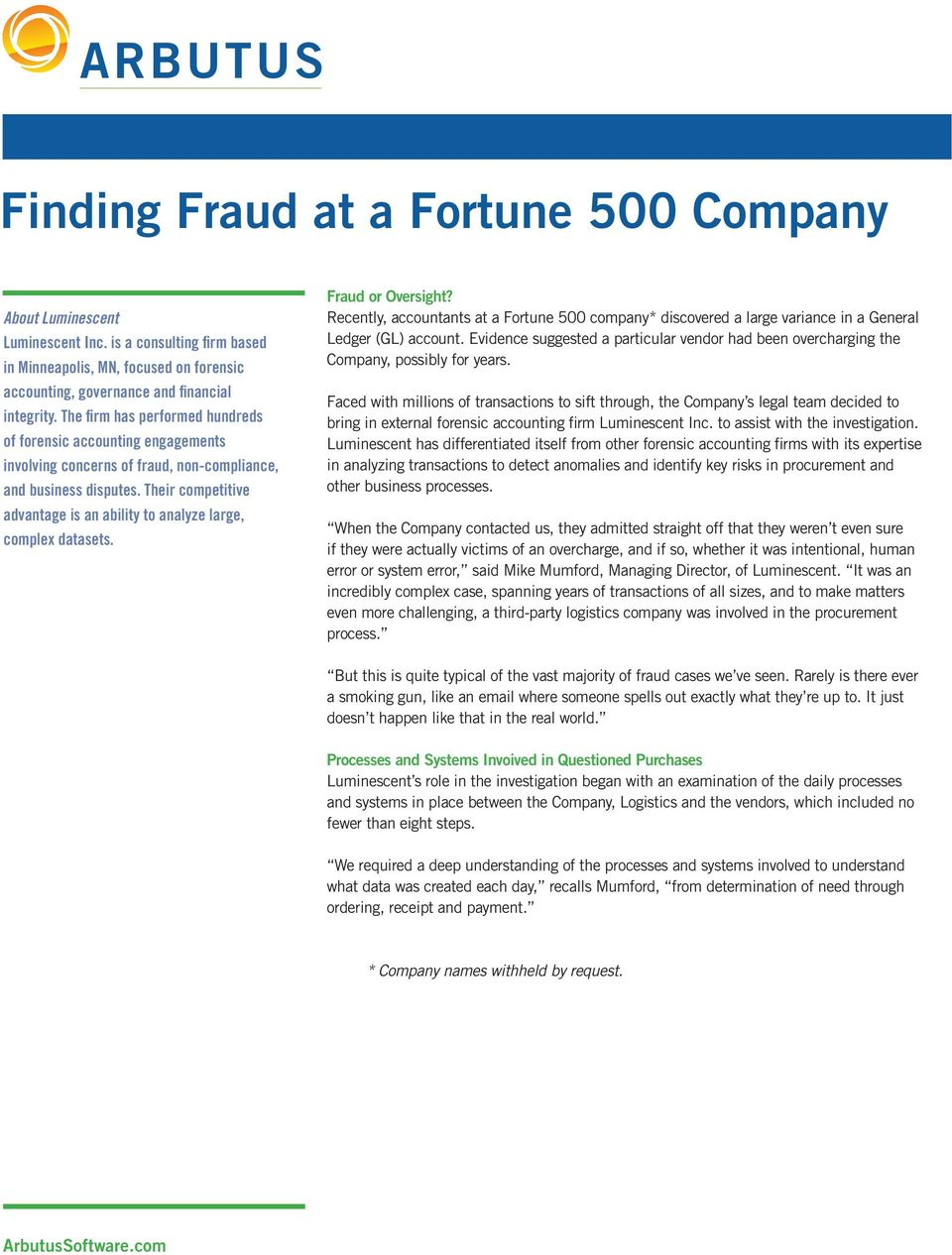 Their competitive advantage is an ability to analyze large, complex datasets. Fraud or Oversight?