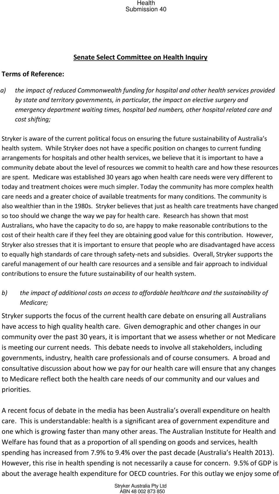 on ensuring the future sustainability of Australia s health system.