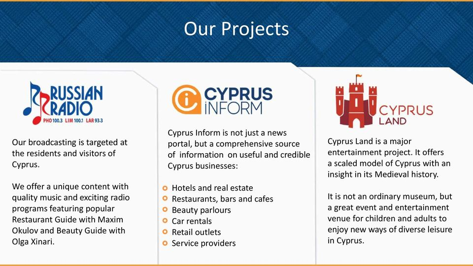 Cyprus Inform is not just a news portal, but a comprehensive source of information on useful and credible Cyprus businesses: Hotels and real estate Restaurants, bars and cafes Beauty