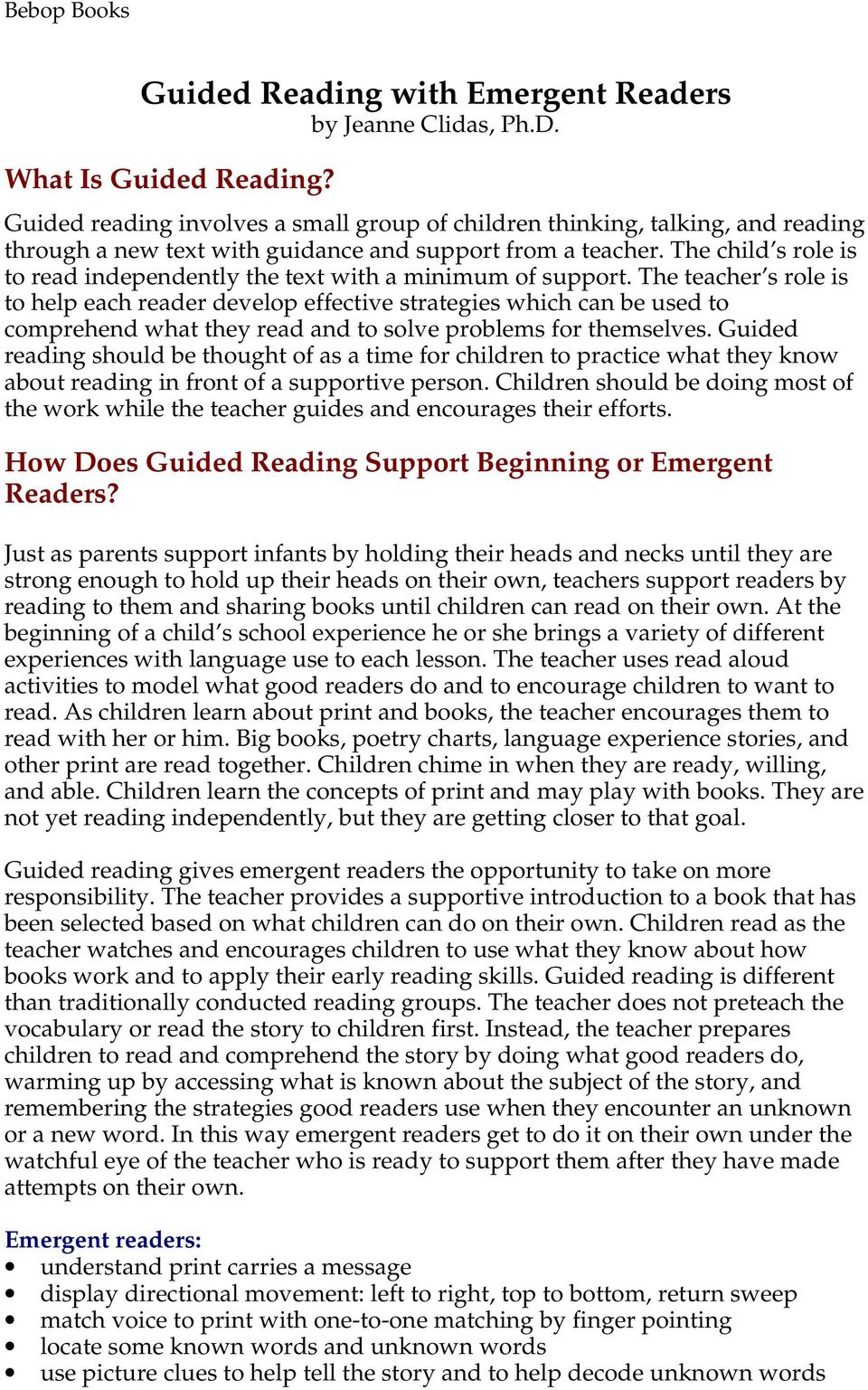 The child s role is to read independently the text with a minimum of support.