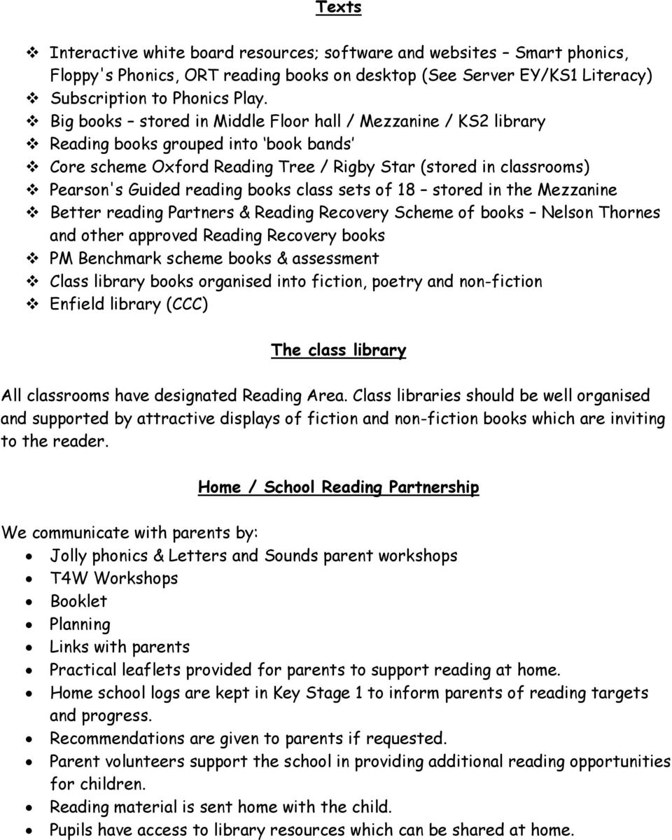 books class sets of 18 stored in the Mezzanine Better reading Partners & Reading Recovery Scheme of books Nelson Thornes and other approved Reading Recovery books PM Benchmark scheme books &
