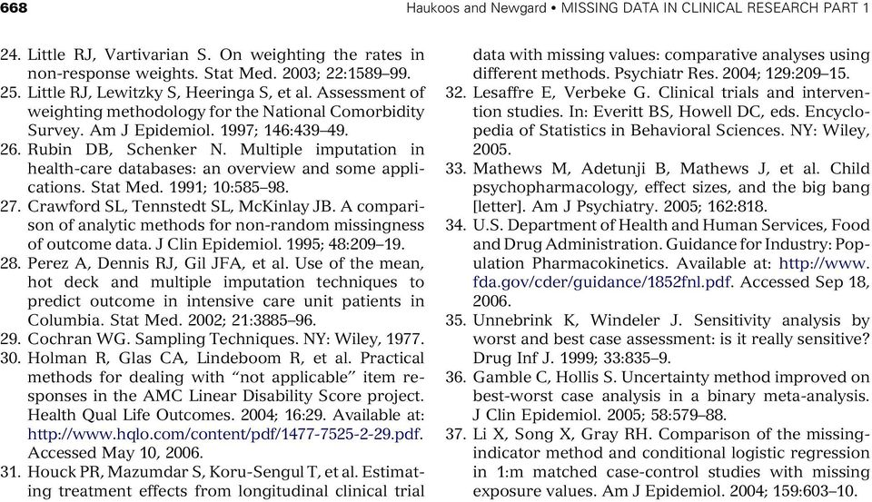 Multiple imputation in health-care databases: an overview and some applications. Stat Med. 1991; 10:585 98. 27. Crawford SL, Tennstedt SL, McKinlay JB.