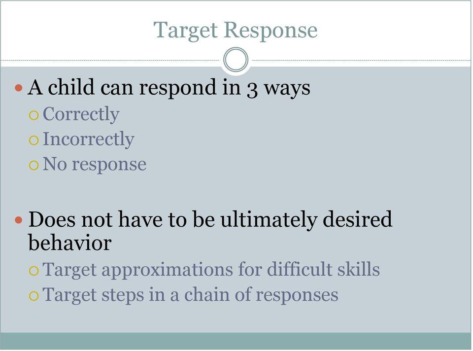 be ultimately desired behavior Target
