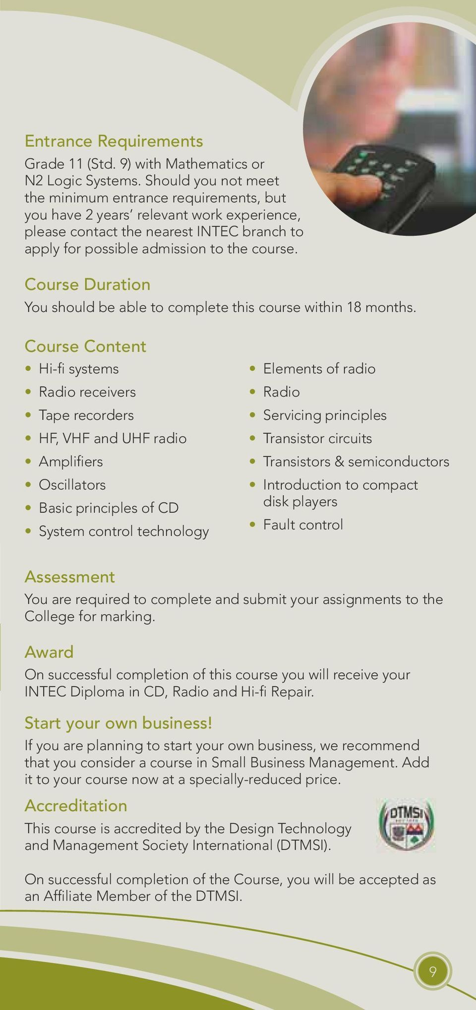 Course Duration You should be able to complete this course within 18 months.
