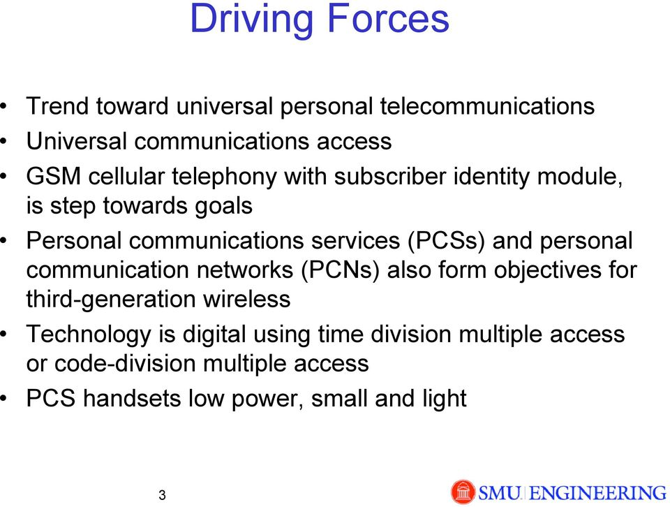 personal communication networks (PCNs) also form objectives for third-generation wireless Technology is