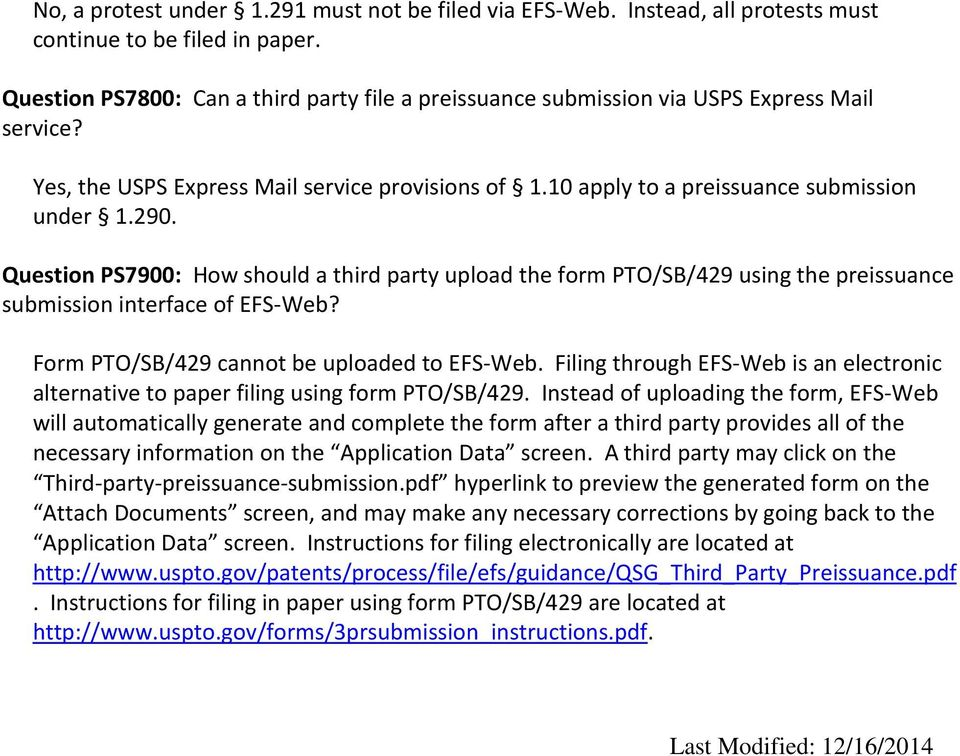 Question PS7900: How should a third party upload the form PTO/SB/429 using the preissuance submission interface of EFS-Web? Form PTO/SB/429 cannot be uploaded to EFS-Web.
