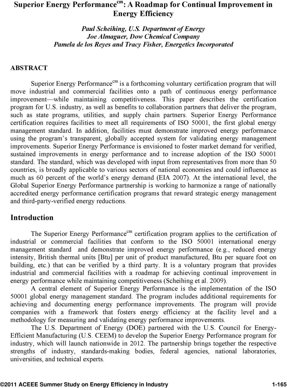 energy performance improvement while maintaining competitiveness. This paper describes the certification program for U.S.
