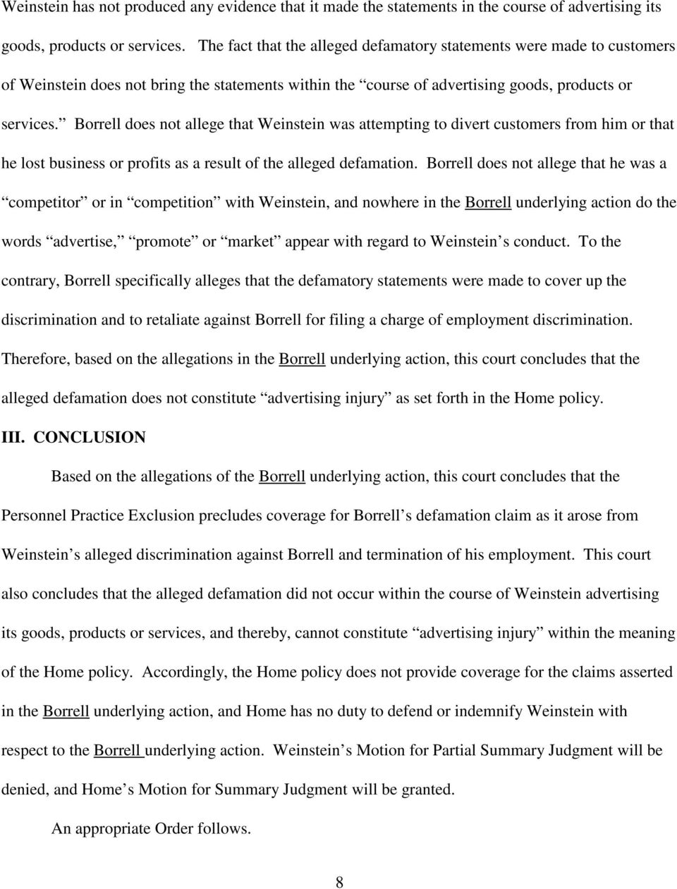Borrell does not allege that Weinstein was attempting to divert customers from him or that he lost business or profits as a result of the alleged defamation.