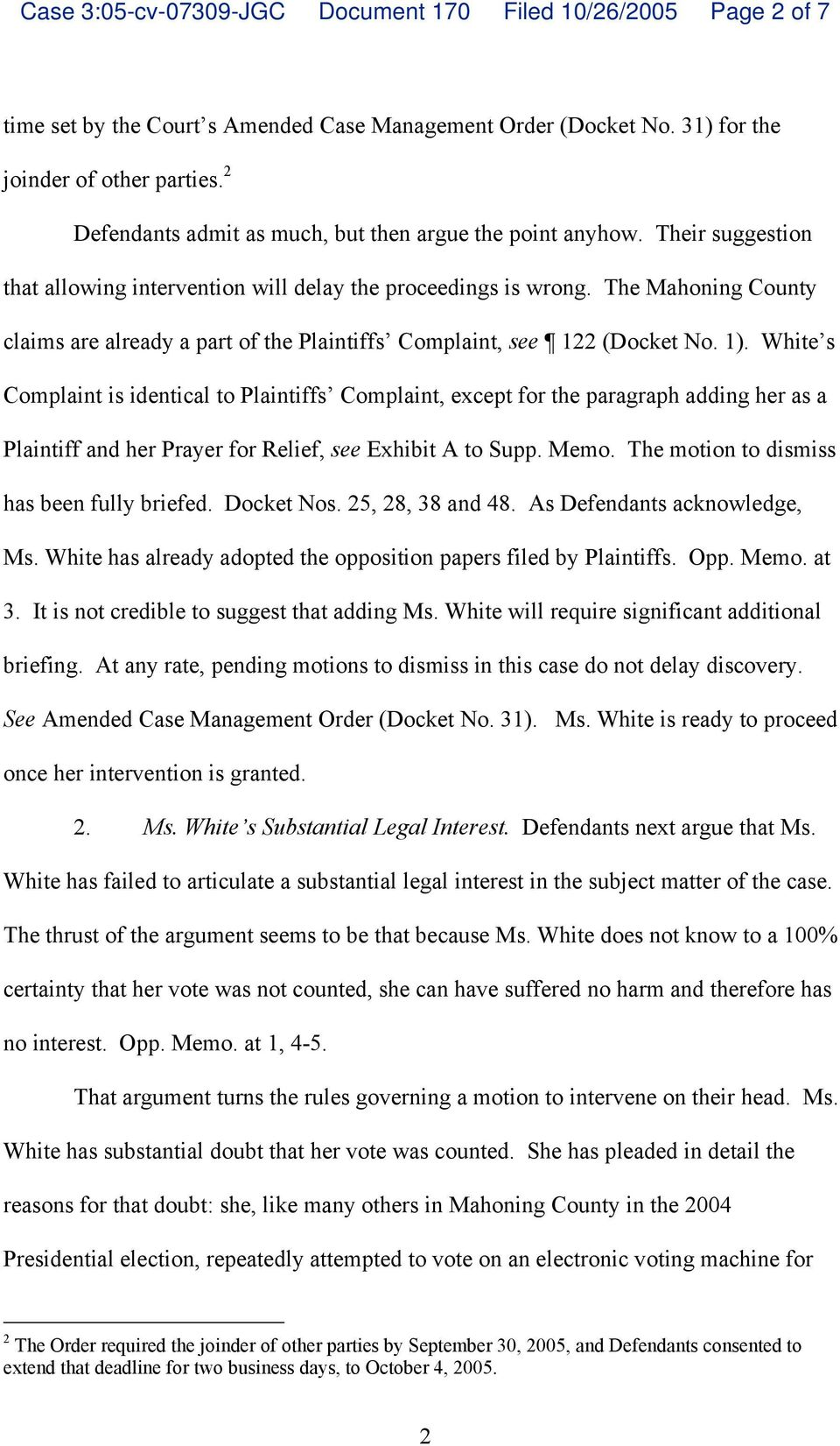 The Mahoning County claims are already a part of the Plaintiffs Complaint, see 122 (Docket No. 1).