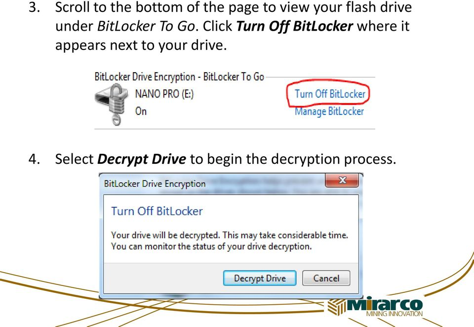 Click Turn Off BitLocker where it appears next to