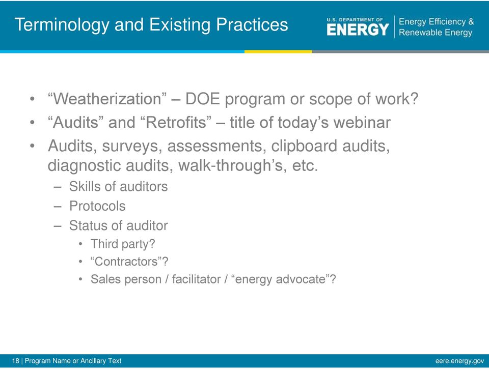 diagnostic audits, walk- Skills of auditors Protocols Status