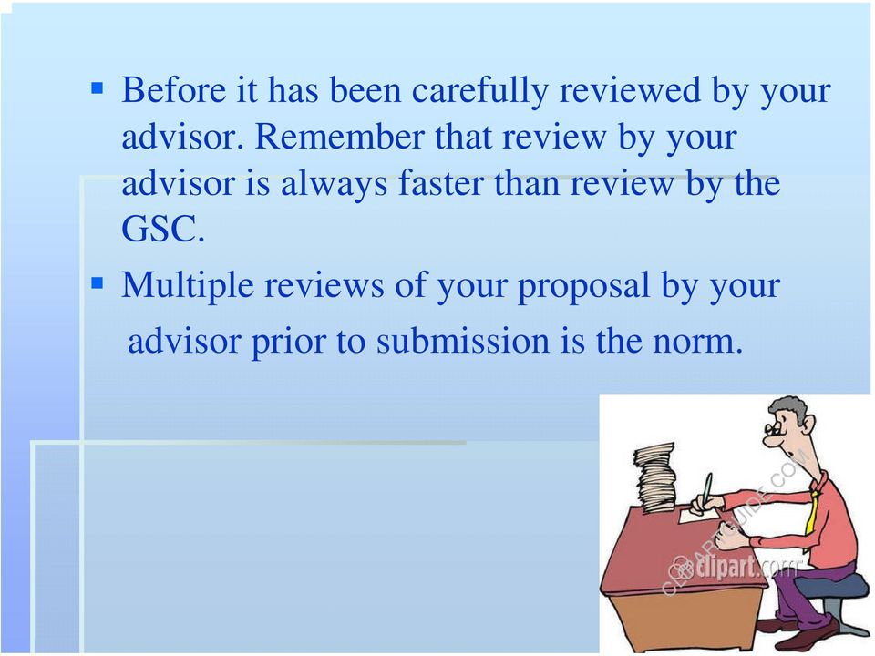 than review by the GSC.
