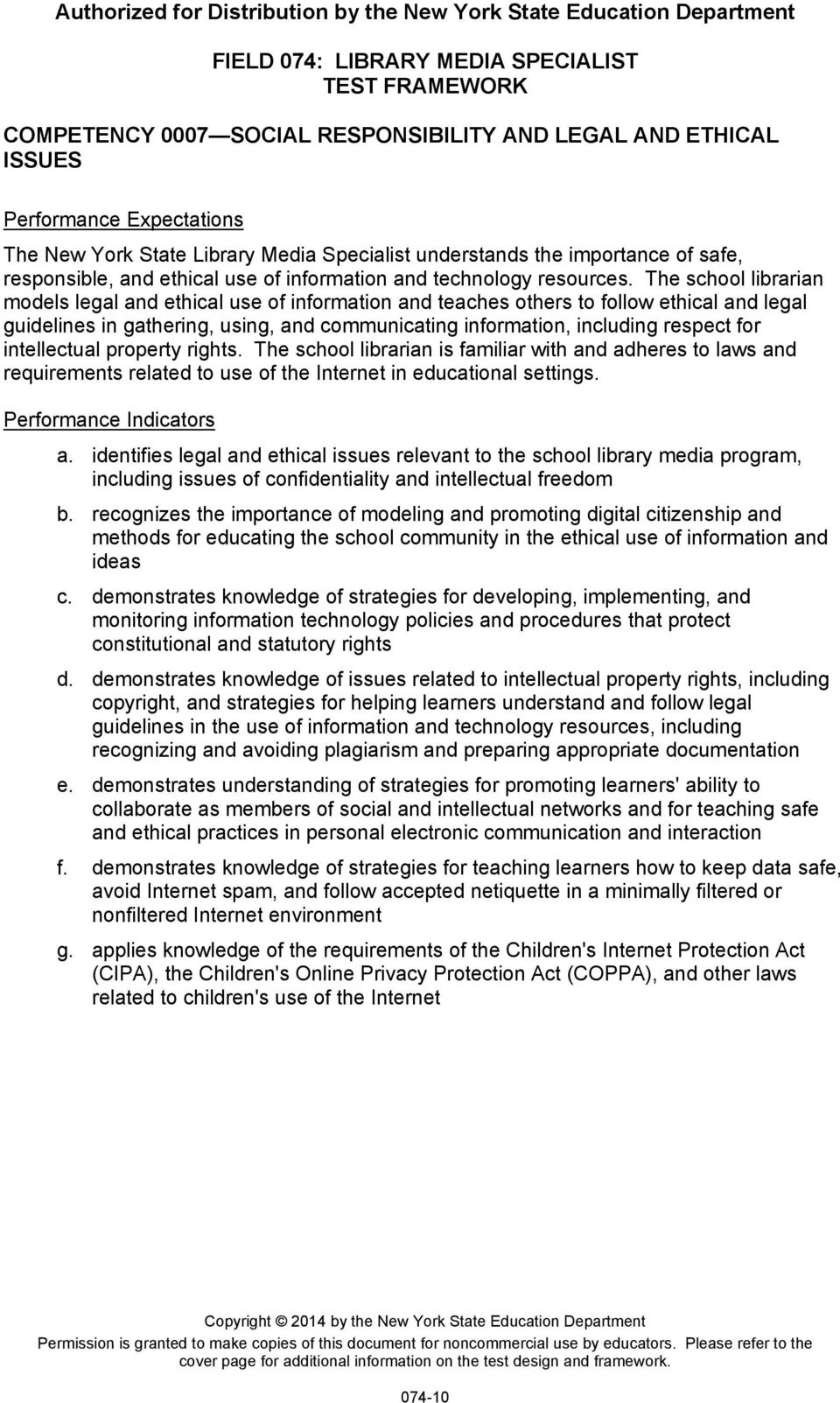 The school librarian models legal and ethical use of information and teaches others to follow ethical and legal guidelines in gathering, using, and communicating information, including respect for