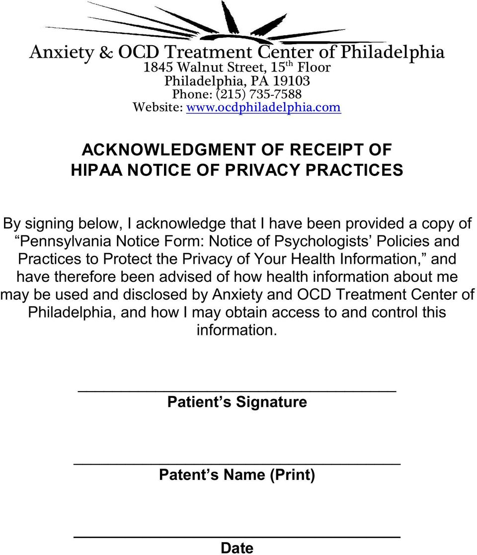 Notice of Psychologists Policies and Practices to Protect the Privacy of Your Health Information, and have therefore been advised of how health information about me