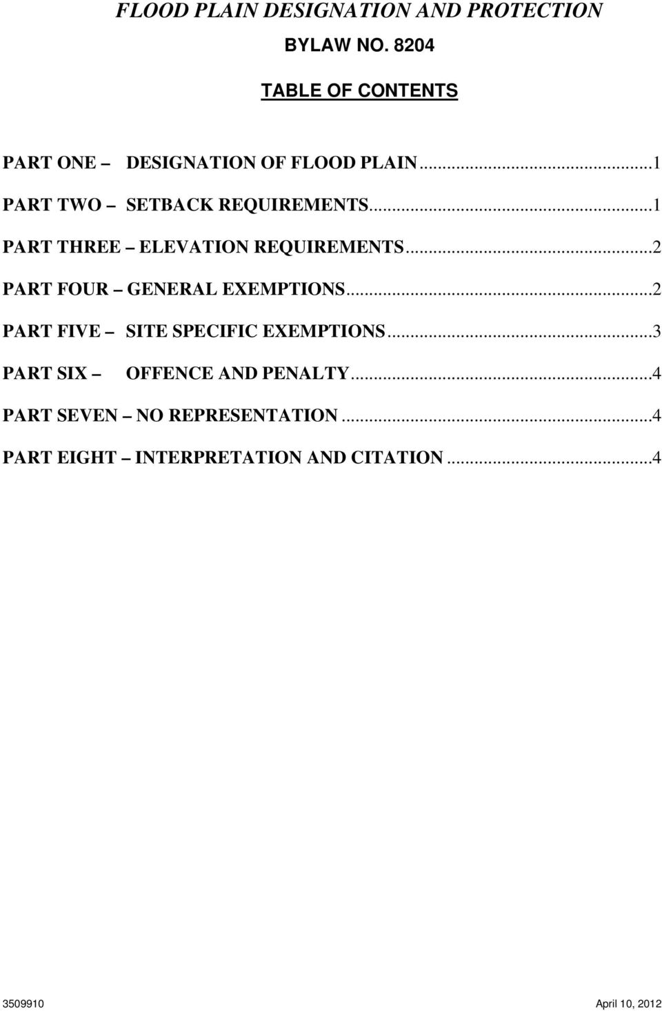 ..1 PART THREE ELEVATION REQUIREMENTS...2 PART FOUR GENERAL EXEMPTIONS.