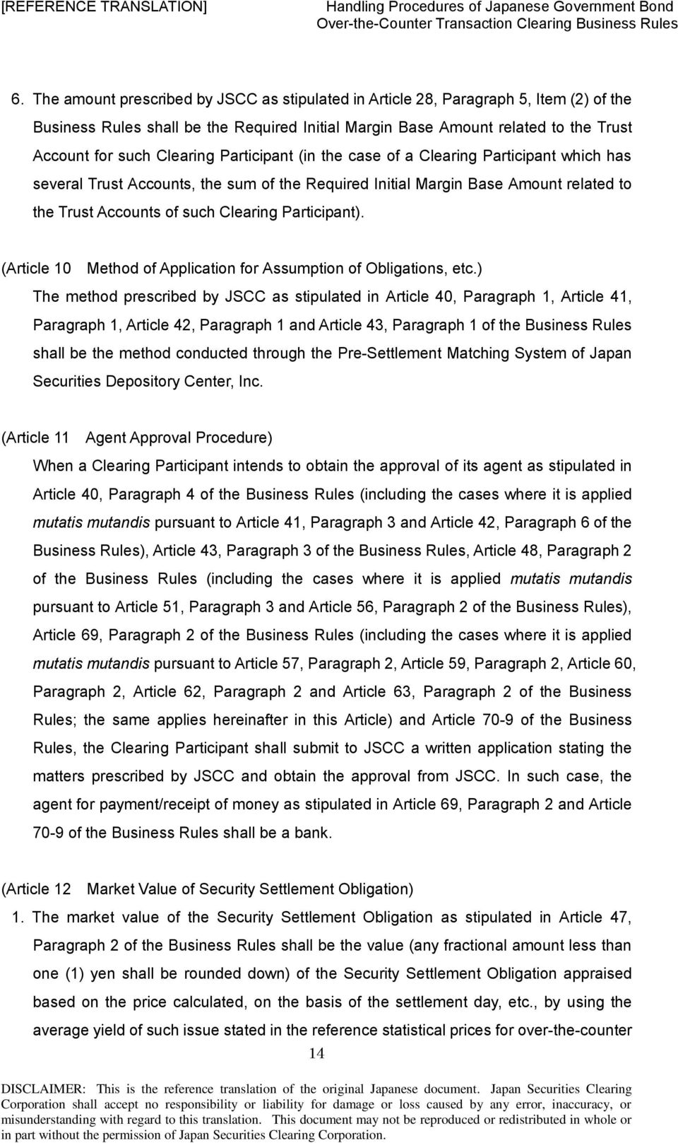Participant). (Article 10 Method of Application for Assumption of Obligations, etc.