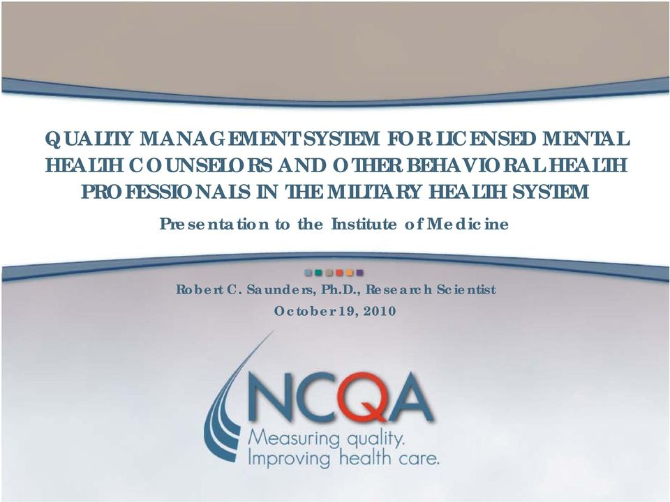 QUALITY MANAGEMENT SYSTEM FOR LICENSED MENTAL HEALTH COUNSELORS AND