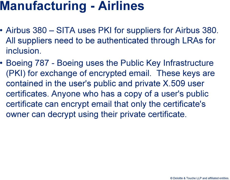 Boeing 787 - Boeing uses the Public Key Infrastructure (PKI) for exchange of encrypted email.