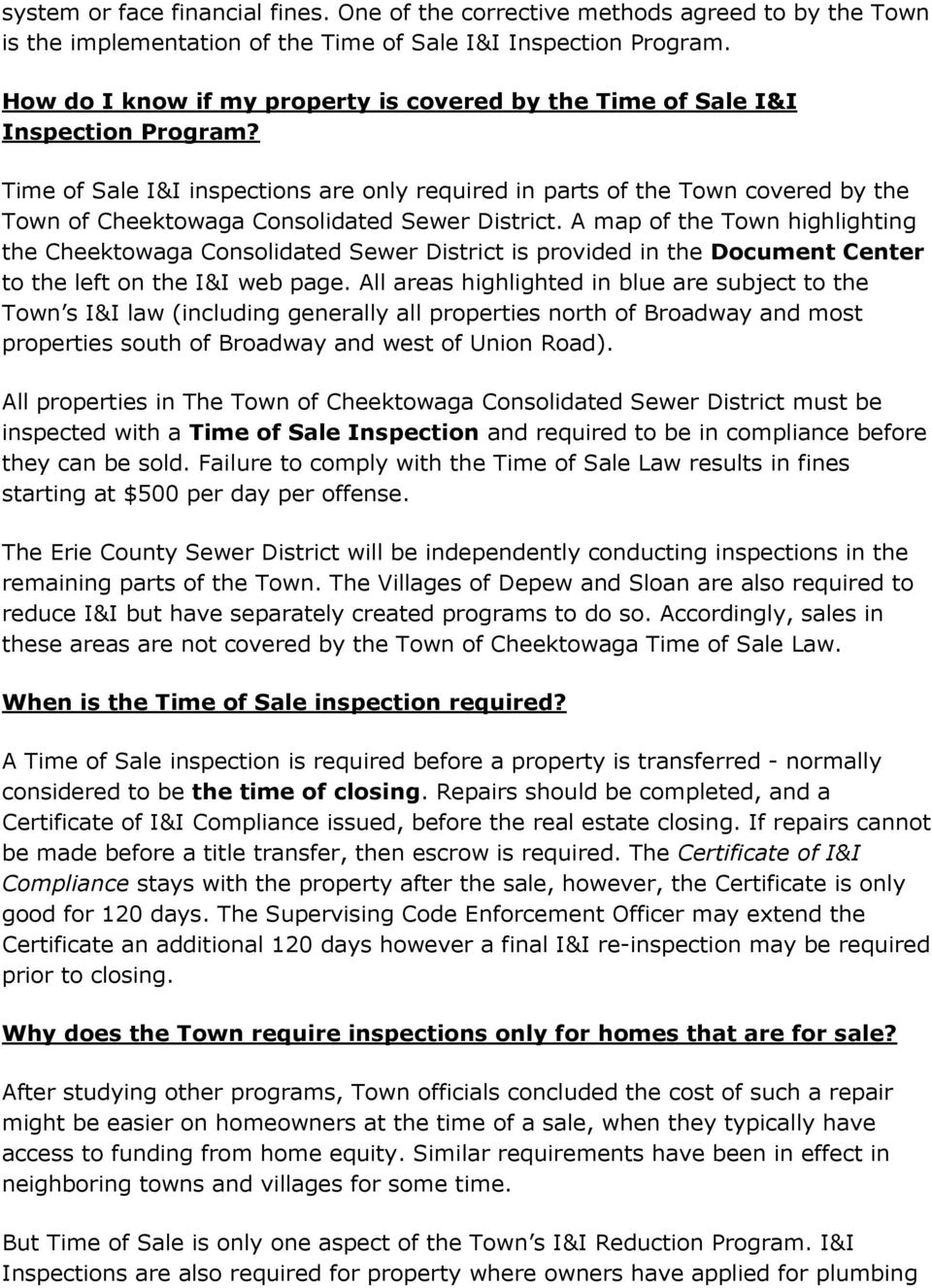 Time of Sale I&I inspections are only required in parts of the Town covered by the Town of Cheektowaga Consolidated Sewer District.
