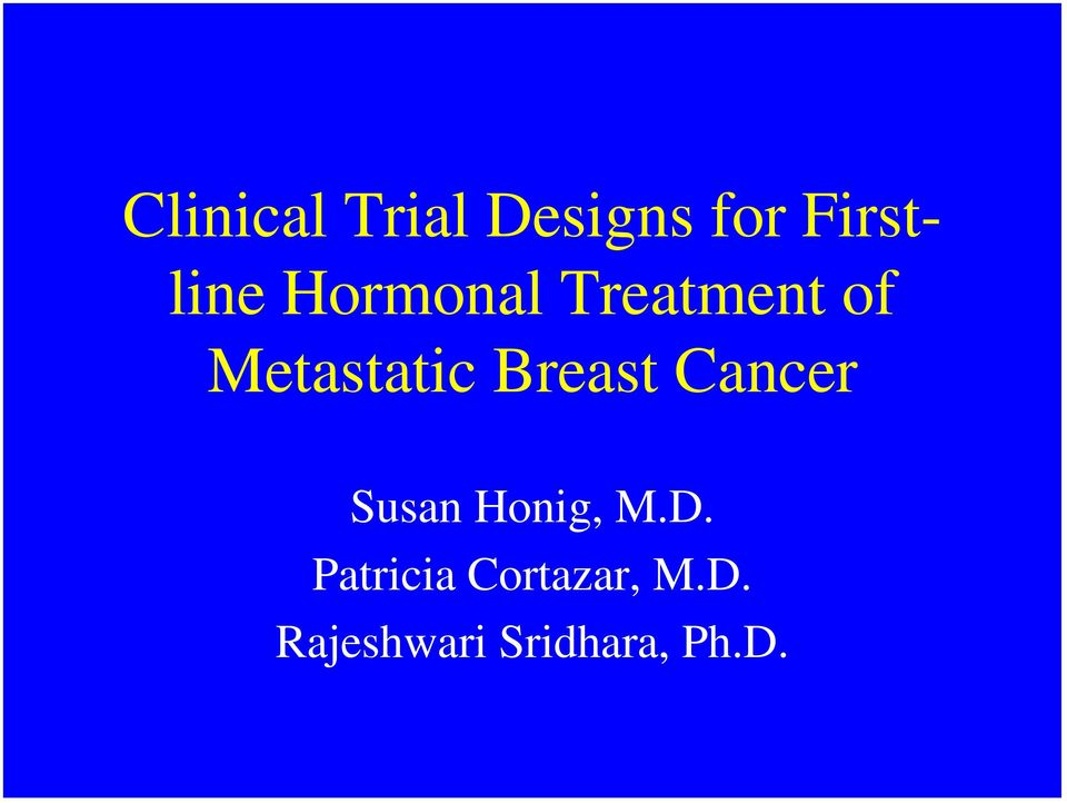 Breast Cancer Susan Honig, M.D.