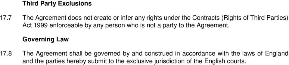 Parties) Act 1999 enforceable by any person who is not a party to the Agreement.