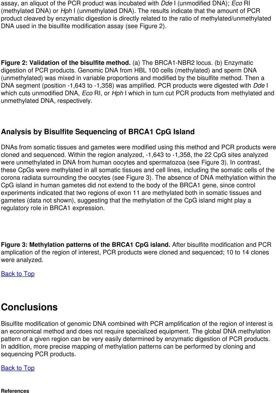 2). Figure 2: Validation of the bisulfite method. (a) The BRCA1-NBR2 locus. (b) Enzymatic digestion of PCR products.
