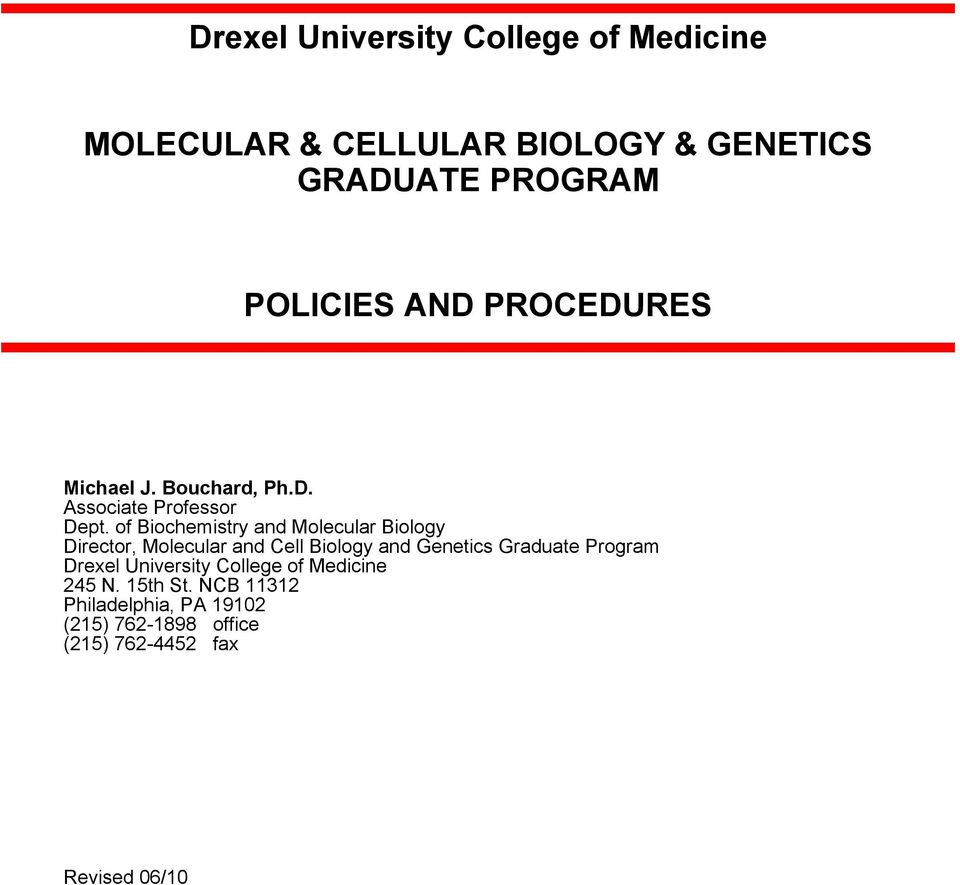 of Biochemistry and Molecular Biology Director, Molecular and Cell Biology and Genetics Graduate Program