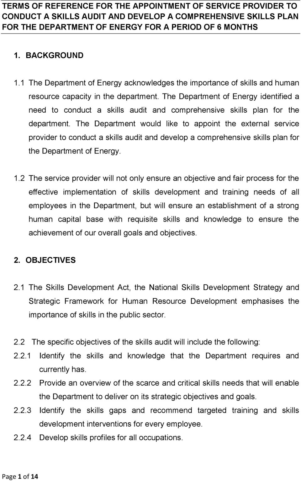 The Department of Energy identified a need to conduct a skills audit and comprehensive skills plan for the department.